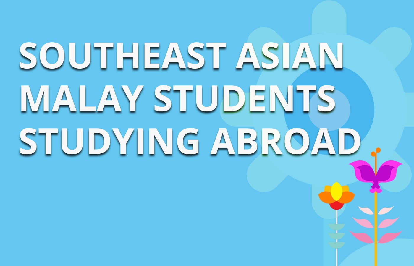 Seminar on Malay Students Studying Abroad