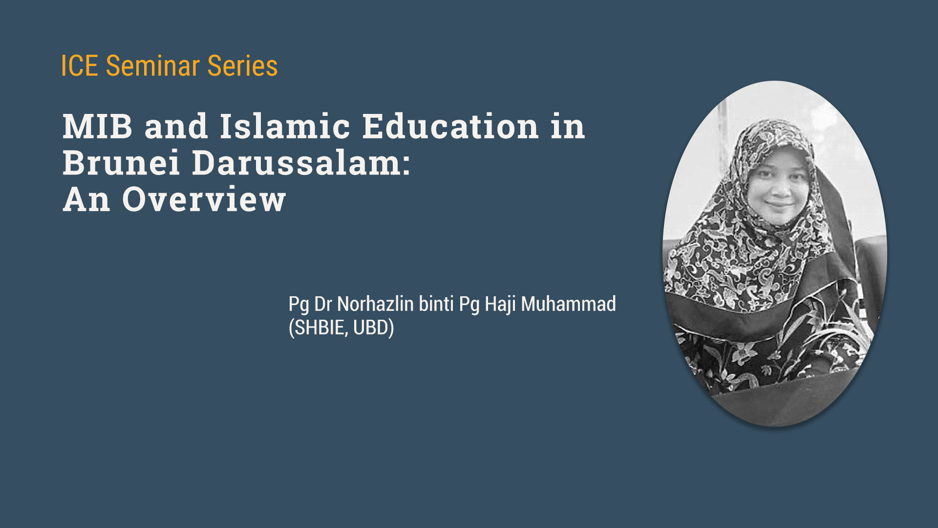 Seminar on MIB and Islamic Education in Brunei Darussalam