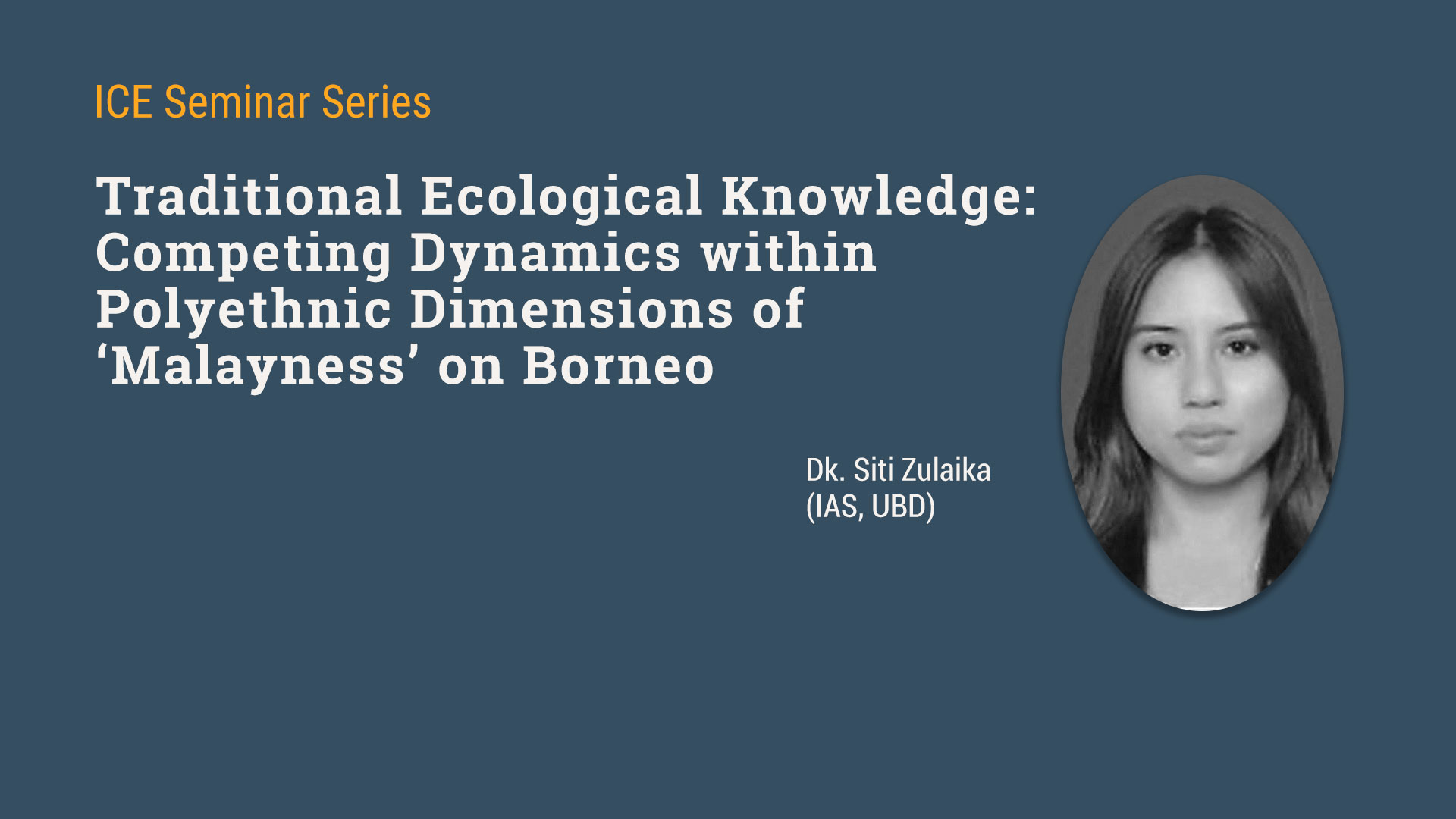 Seminar on Traditional Ecological Knowledge & Malayness on Borneo